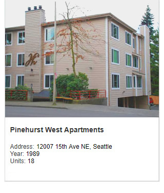 Photo of Pinehurst West Apartments. Address: 12007 15th Ave NE, Seattle. Year: 1989. Units: 18. Value: $3 million.