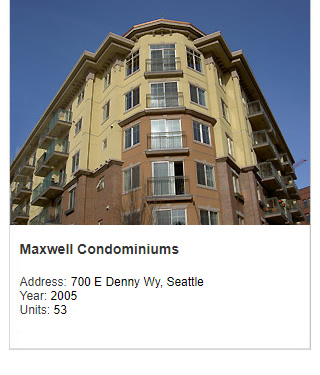 Photo of Maxwell Condominiums. Address: 700 E Denny Way, Seattle. Year: 2005. Units: 53. Value: $13 million.