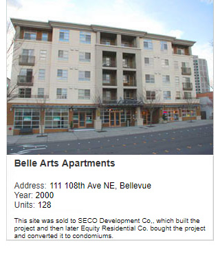 Photo of Belle Arts Apartments. Address: 111 108th Ave NE, Bellevue. Year: 2000. Units: 128. Value: $25 million. Note: This site was sold to SECO Development Co., which built the project and then later Equity Residential Co. bought the project and converted it to condominiums.