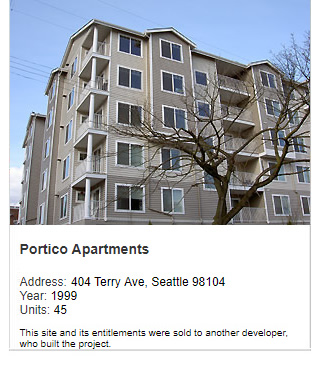Photo of Portico Apartments. Address: 404 Terry Ave, Seattle 98104. Year: 1999. Units: 45. Value: $7 million. Note: This site and its entitlements were sold to another developer, who built the project.