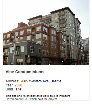 Photo of Vine Condominiums. Address: 2605 Western Ave, Seattle. Year: 2000. Units: 174. Value $70 million. Note: This site and its entitlements were sold to Intracorp Development Co., which built the project.